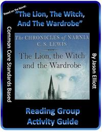 The Lion, The Witch, And The Wardrobe Reading Group Activity Guide【電子書籍】[ Jason Elliott ]