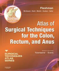 Atlas of Surgical Techniques for Colon, Rectum and Anus E-Book(A Volume in the Surgical Techniques Atlas Series)【電子書籍】[ James W. Fleshman Jr., MD, FACS ]