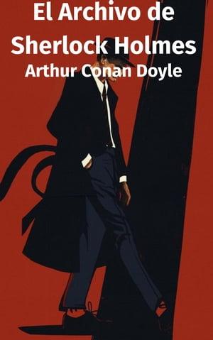 洋書, FICTION & LITERTURE El Archivo de Sherlock Holmes Arthur Conan Doyle
