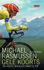 Gele koortsten koste van alles naar de top【電子書籍】[ Michael Rasmussen ]
