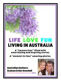 Life Love Fun Living in Australia - Part 2【電子書籍】[ Bev Dowdell ]