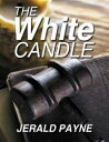 The White Candle...