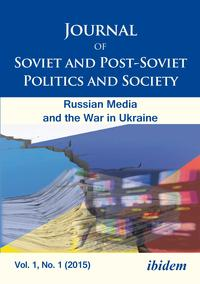 Journal of Soviet and Post-Soviet Politics and Society2015/1: The Russian Media and the War in Ukraine【電子書籍】[ Andriy Portnov ]