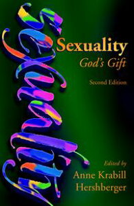 SexualityGod's Gift【電子書籍】[ John Howard Yoder ]
