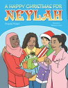 A HAPPY CHRISTMAS FOR NEYLAH【電子書籍】[ Amanda Pickard ]