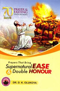 70 Days Prayer and Fasting Programme 2019 EditionPrayers that bring supernatural ease and double honor【電子書籍】[ Dr. D. K. Olukoya ]