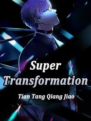 洋書, FICTION & LITERTURE Super TransformationVolume 2 Tian TangQiangJiao