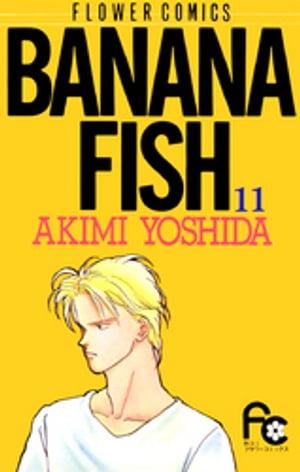 レディース, 小学館 フラワーC BANANA FISH11