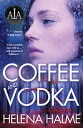 Coffee and Vodka...