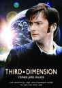 Third DimensionThe Unofficial and Unauthorised Guide to Doctor Who 2007【電子書籍】[ Stephen James Walker ]