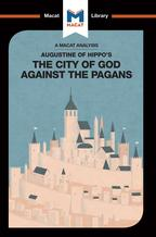 An Analysis of St. Augustine's The City of God Against the Pagans【電子書籍】[ Jonathan D. Teubner ]