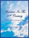 楽天Kobo電子書籍ストアで買える「America in the 21st Century, Book Two【電子書籍】[ kathleen babbitt ]」の画像です。価格は316円になります。