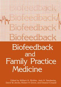 Biofeedback and Family Practice Medicine【電子書籍】