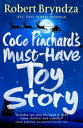 Coco Pinchard's Must-Have Toy StoryA sparkling feel-good Christmas comedy!【電子書籍】[ Robert Bryndza ]