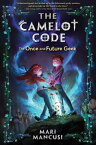 The Camelot Code, Book #1: The Once and Future Geek【電子書籍】[ Mari Mancusi ]