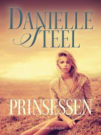 Prinsessen【電子書籍】[ Danielle Steel ]