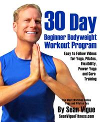 30 Day Bodyweight Workout ProgramEasy to follow videos for Yoga, Pilates, Flexibility, Power Yoga and Core Training【電子書籍】[ Sean Vigue ]