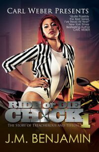 Carl Weber Presents Ride or Die Chick 1【電子書籍】[ J.M. Benjamin ]