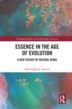 Essence in the Age of EvolutionA New Theory of Natural Kinds【電子書籍】[ Christopher J. Austin ]