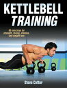Kettlebell Training【電子書籍】[ Steve Cotter ]