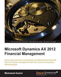Microsoft Dynamics AX 2012 Financial Management【電子書籍】[ Mohamed Aamer ]