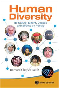 Human DiversityIts Nature, Extent, Causes and Effects on People【電子書籍】[ Bernard Charles Lamb ]