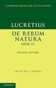 Lucretius: De Rerum NaturaBook III【電子書籍】[ Lucretius ]