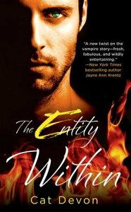 The Entity Within【電子書籍】[ Cat Devon ]