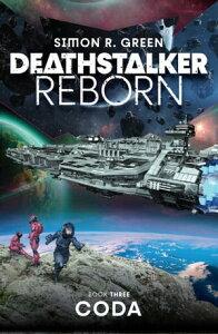 Deathstalker Coda【電子書籍】[ Simon R. Green ]