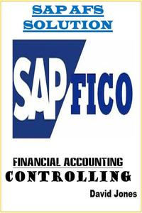 Modules Financial Accounting and Controlling In SAP AFS Solution【電子書籍】[ David Jones ]