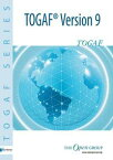 The Open Group Architecture Framework TOGAF Version 9【電子書籍】[ The Open Group ]