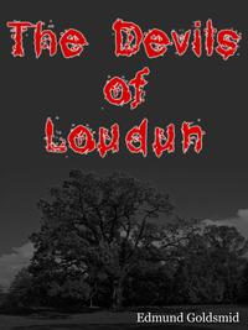 The Devils Of Loudun【電子書籍】[ Edmund Goldsmid ]