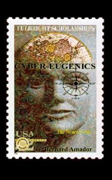 Cyber-EugenicsThe Neural Code【電子書籍】[ Bernard Amador ]