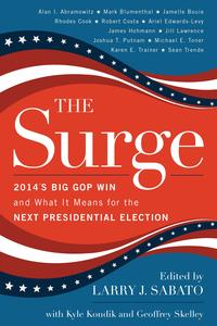 The Surge2014's Big GOP Win and What It Means for the Next Presidential Election【電子書籍】[ Alan I. Abramowitz ]