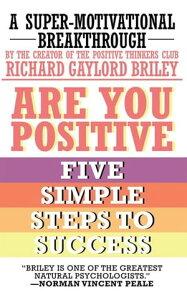 Are You PositiveFive Simple Steps to Success【電子書籍】[ Norman Vincent Peale ]