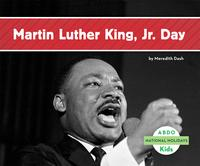 Martin Luther King Jr. Day【電子書籍】[ Meredith Dash ]