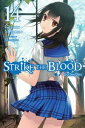 Strike the Blood, Vol. 14 (lig...