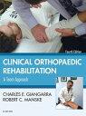 Clinical Orthopaedic Rehabilitation: A Team Approach【電子書籍】[ Charles E Giangarra, MD ]