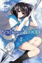 Strike the Blood, Vol. 1 (mang...