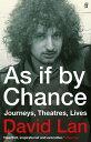 楽天Kobo電子書籍ストアで買える「As if by ChanceJourneys, Theatres, Lives【電子書籍】[ David Lan ]」の画像です。価格は1,266円になります。
