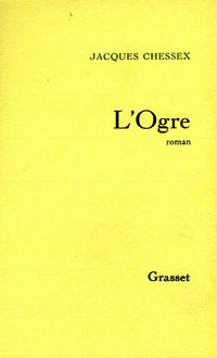 洋書, FICTION & LITERTURE Logre Jacques Chessex