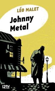 Johnny Metal【電子書籍】[ L?o MALET ]