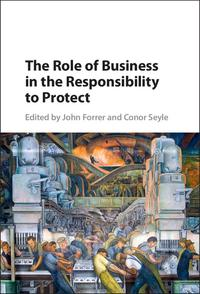 The Role of Business in the Responsibility to Protect【電子書籍】
