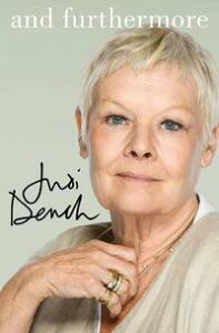 And Furthermore【電子書籍】[ Judi Dench ]