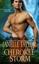 Cherokee Storm【電子書籍】[ Janelle Taylor ]