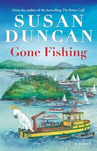 Gone Fishing【電子書籍】[ Susan Duncan ]