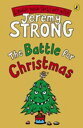 The Battle for Christmas【電子書籍】[ Jeremy Strong ]