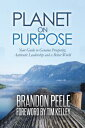 楽天Kobo電子書籍ストアで買える「Planet on PurposeYour Guide to Genuine Prosperity, Authentic Leadership and a Better World【電子書籍】[ Brandon Peele ]」の画像です。価格は119円になります。