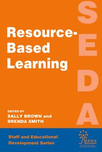 Resource Based Learning【電子書籍】[ Brown, Sally (Educational Development Advisor, University of Northumbria) ]