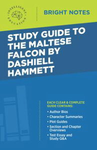 Study Guide to The Maltese Falcon by Dashiell Hammett【電子書籍】[ Intelligent Education ]